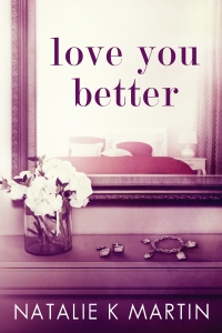 Love You Better